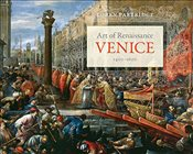 Art of Renaissance Venice, 1400-1600 - Partridge, Loren Wayne