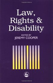 Law, Rights and Disability - Cooper, Jeremy