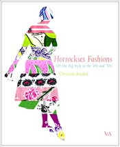 Horrockses Fashions : Off-the-Peg Style in the 40s and 50s - Boydell, Christine