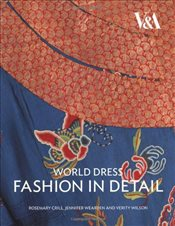 World Dress Fashion in Detail - Crill, Rosemary