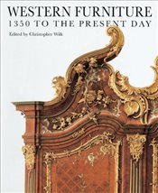 Western Furniture : 1350 to the Present Day - Christopher, Wilk