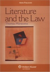 Literature and the Law   - Morawetz, Thomas