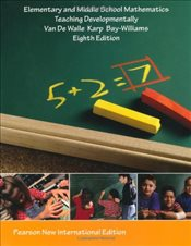 Elementary and Middle School Mathematics: Teaching Developmentally - Walle, John A. Van DE