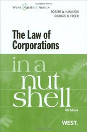 Law of Corporations in a Nutshell 6e - Hamilton, Robert W.