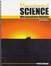 Management Science With Spreadsheet Modeling - Johanns, Patrick