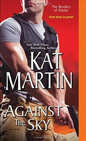 Against the Sky   - Martin, Kat