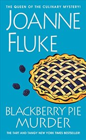 Blackberry Pie Murder  - Fluke, Joanne