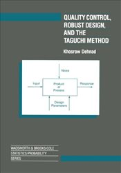Quality Control, Robust Design, and the Taguchi Method - Dehnad, Khosrow