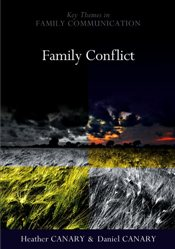 Family Conflict : Managing the Unexpected  - Canary, Heather