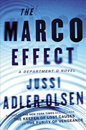 Marco Effect : A Department Q Novel - Adler-Olsen, Jussi