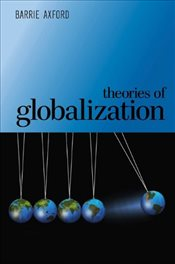Theories of Globalization - Axford, Barrie