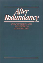 After Redundancy : The Experience of Economic Insecurity - Westergaard, John H.