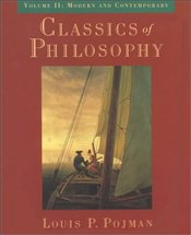 Classics of Philosophy (v.2) : Modern and Contemporary  - POJMAN, LOUIS P.
