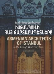 Armenian Architects of Istanbul in the Era of Westernization - Kuruyazıcı, Hasan