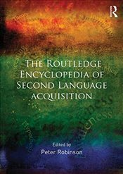 Routledge Encyclopedia of Second Language Acquisition - Robinson, Peter