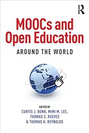 MOOCs and Open Education Around the World - Bonk, Curtis J.