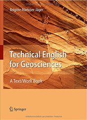 Technical English for Geosciences: A Text/Work Book - Markner-Jäger, Brigitte