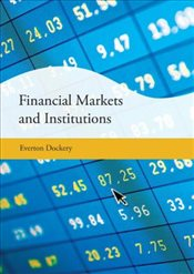 Financial Markets and Institutions - Dockery, Everton