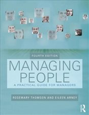 Managing People : A Practical Guide for Front-line Managers - Thomson, Rosemary