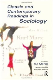 Classic and Contemporary Readings in Sociology - Marsh, Ian