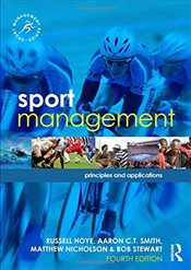 Sport Management : Principles and Applications   - Hoye, Russell