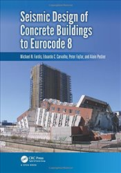 Seismic Design of Concrete Buildings to Eurocode 8 - Fardis, Michael N.