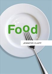 Food (PRS - Polity Resources series) - Clapp, Jennifer