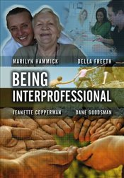 Being Interprofessional - Hammick, Marilyn