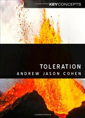 Toleration (Polity Key Concepts in Philosophy) (Polity Key Concepts in the Social Sciences series) - Cohen, Andrew Jason