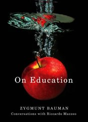 On Education: Conversations with Riccardo Mazzeo - Bauman, Zygmunt