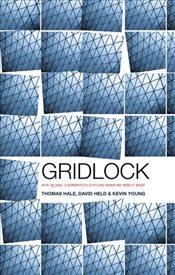 Gridlock: Why Global Cooperation is Failing when We Need It Most - Hale, Thomas