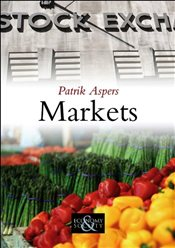 Markets (PESS - Polity Economy and Society Series) - Aspers, Patrik