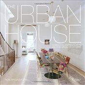 Urban House: Townhouses, Apartments, Lofts, and Other Spaces for City Living - Broadhurst, Ron
