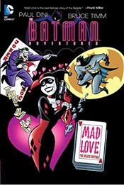 Batman Adventures : Mad Love Deluxe Edition - Dini, Paul