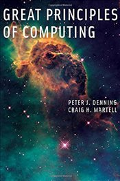 Great Principles of Computing - Denning, Peter J.