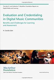 Evaluation and Credentialing in Digital Music Communities: Benefits and Challenges for Learning and  - Suhr, H. Cecilia