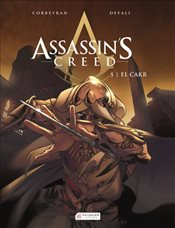Assassin's Creed 5. Cilt : El Cakr - Corbeyran, Eric