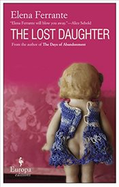 Lost Daughter - Ferrante, Elena