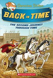 Back in Time: The Second Journey Through Time (Geronimo Stilton Special Edition) - Stilton, Geronimo