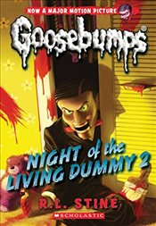 Classic Goosebumps #25: Night of the Living Dummy 2 - Stine, R. L.