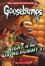 Classic Goosebumps #26: Night of the Living Dummy 3 - Stine, R. L.