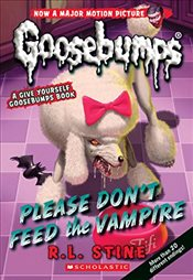 Classic Goosebumps #32: Please Dont Feed the Vampire!: A Give Yourself Goosebumps Book - Stine, R. L.