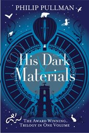 His Dark Materials : Northern Light, The Subtle Knife and The Amber Spyglass - Pullman, Philip