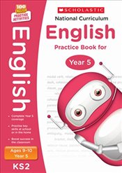 National Curriculum English Practice - Year 5 (100 Lessons - 2014 Curriculum) - Scholastic,