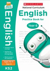National Curriculum English Practice - Year 6 (100 Lessons - 2014 Curriculum) - Scholastic,