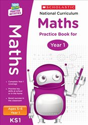 National Curriculum Mathematics Practice - Year 1 (100 Lessons - 2014 Curriculum) - Scholastic,