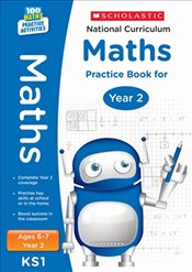 National Curriculum Mathematics Practice - Year 2 (100 Lessons - 2014 Curriculum) - Scholastic,