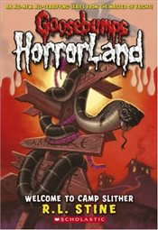 Welcome to Camp Slither (Goosebumps Horrorland) - Stine, R. L.