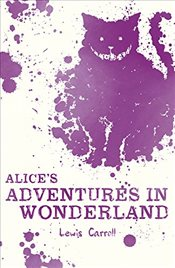 Alices Adventures in Wonderland (Scholastic Classics) - Carroll, Lewis