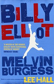 Billy Elliot - Burgess, Melvin